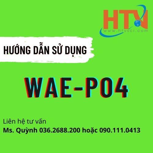 HDSD BỘ TEST KIT KIỂM TRANH NHANH PO4 WAE-PO4